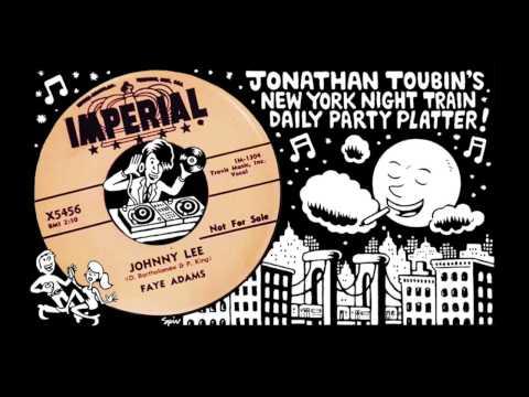 "Faye Adams ""Johnny Lee"" (Imperial, 1957): NY Night Train Party Platter"