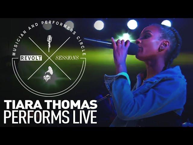 Tiara Thomas Performs Live | REVOLT Sessions