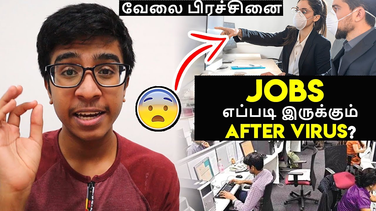 How COVID-19 could change the way we work   Jobs எப்படி இருக்கும் after virus?   Idris Explores