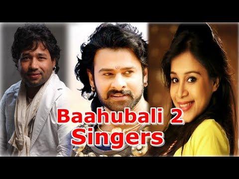 Baahubali 2 Songs  & Singers Names (Hindi Tracks)