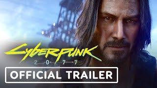 Cyberpunk 2077: Keanu Reeves Official Cinematic Trailer - E3 2019 thumbnail