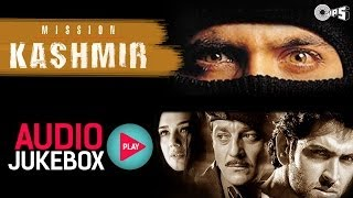 Mission Kashmir Songs Audio Jukebox | Hrithik, Sanjay, Preity, Jackie