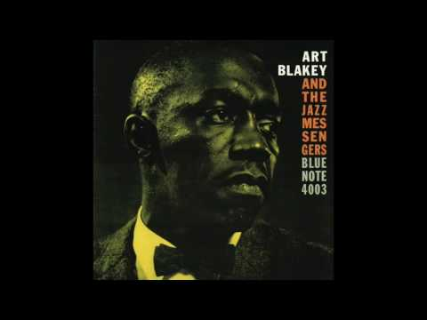 Art Blakey & The Jazz Messengers Moanin' (Complete Album)