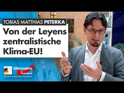Von der Leyens zentralistische Klima-EU! - Tobias Matthias Peterka