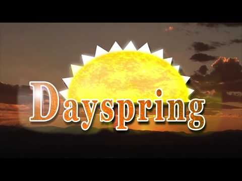 Dayspring Episode #426