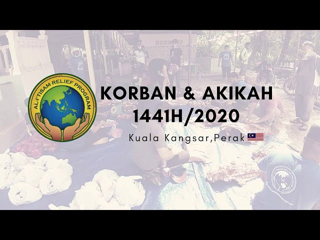 Program Ibadah Korban  & Akikah di Kuala Kangsar, Perak bagi tahun 2020/1441H.
