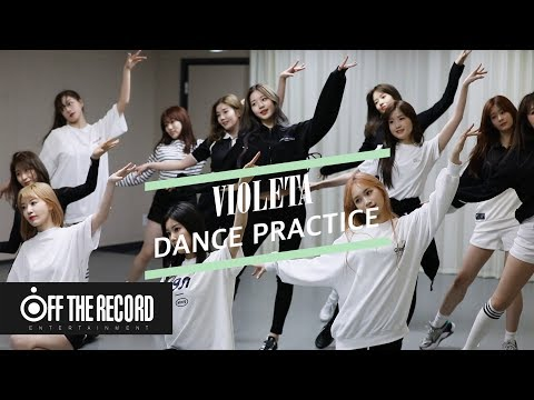 IZ*ONE (아이즈원) – 비올레타 (Violeta) Dance Practice