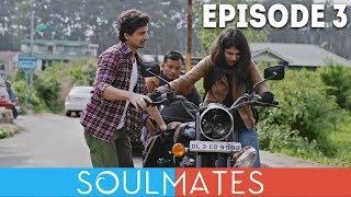 Soulmates  Original Webseries  Episode 3  Impulsive Planning Disorder