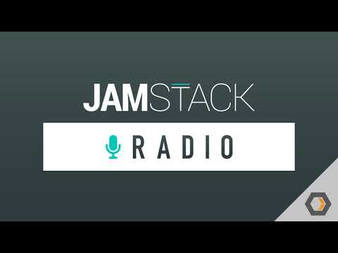 JAMstack Radio - Ep. #22, Static Site Generation With Gatsby.js