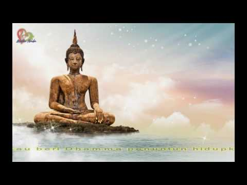 LAGU BUDDHIS KASIHMU BUDDHA