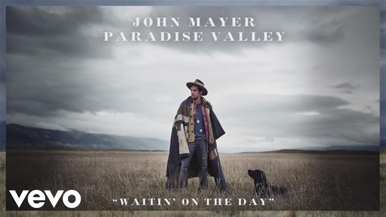 john-mayer-waitin-on-the-day-johnmayervevo