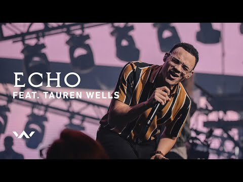 Echo (feat. Tauren Wells) | Live | Elevation Worship