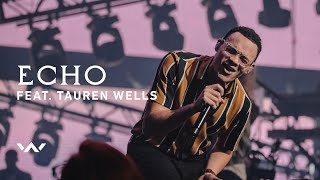 Echo (feat. Tauren Wells) | Live | Elevation Worship