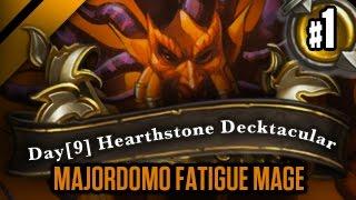 Day[9] HearthStone Decktacular #164 - Majordomo Fatigue Mage - P1
