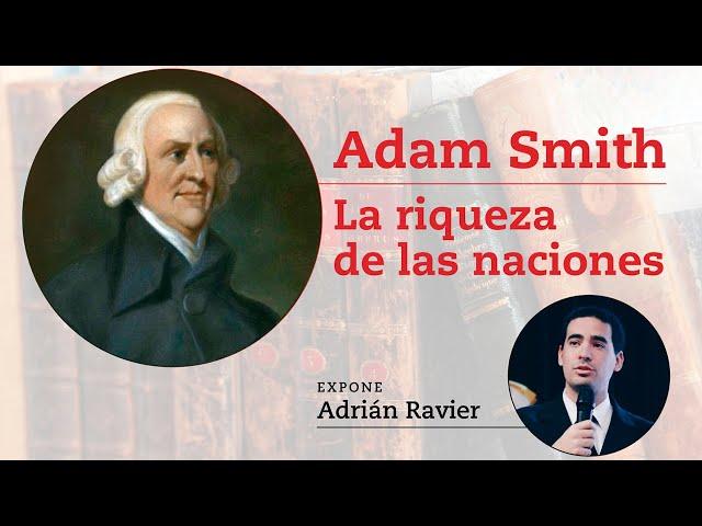 Adrián Ravier sobre Adam Smith: