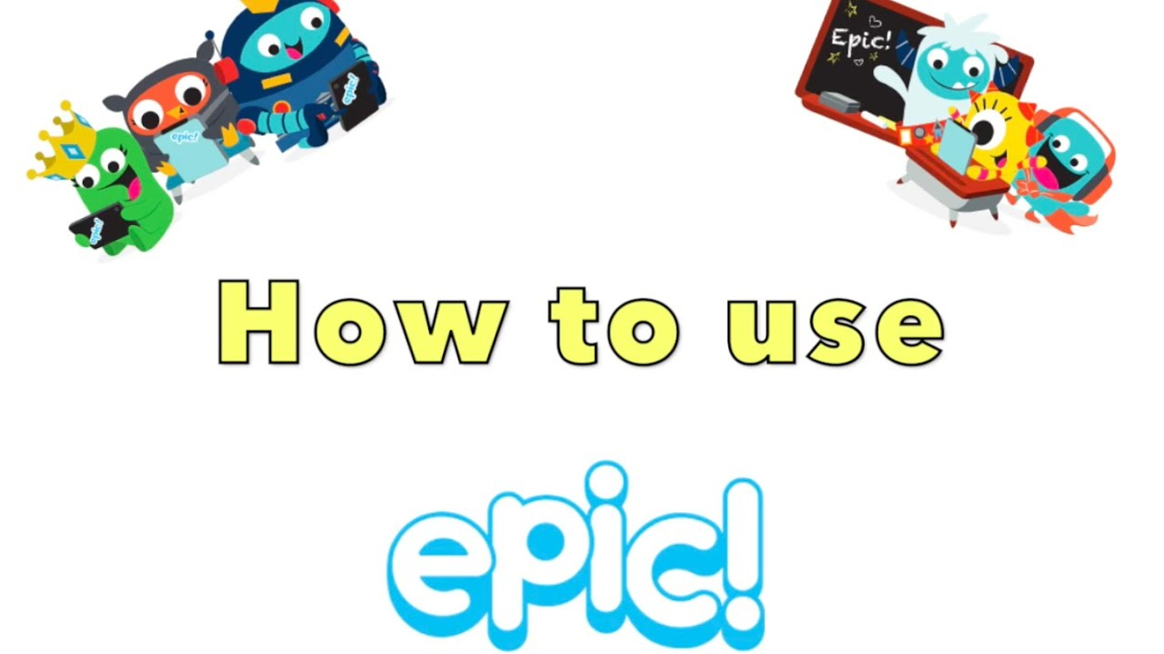 How To Use Get Epic A Guide For Children Youtube