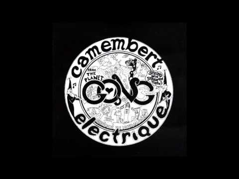 Gong - Camembert Electrique (1971) [Full Album]