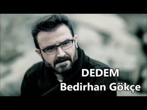 Bedirhan Gökçe   DEDEM (2016)
