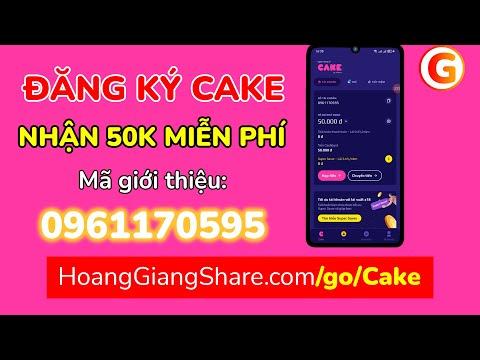 CÁCH ĐĂNG KÝ CAKE NHẬN 50K MIỄN PHÍ - KIẾM TIỀN TỪ APP CAKE NGÂN HÀNG SỐ   Hoàng Giang Share