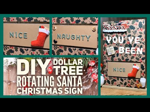 Dollar Tree DIY Christmas Decor Idea 2019 - Rotating Sign - Santa Claus Naughty or Nice List