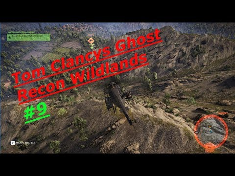 Tom Clancy´s Ghost Recon Wildlands #9   Heli-Fight !!!   Deutsch