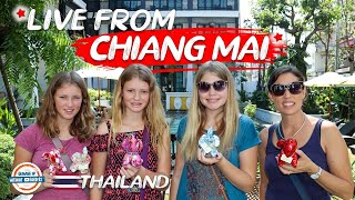 Live from Chiang Mai Thailand
