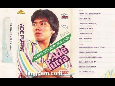 ADE PUTRA FULL ALBUM Lagu Lawas Indonesia | Tembang Kenangan Terpopuler 80an,90an Dan 2000an