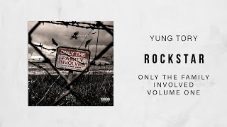 Yung Tory - Rockstar (Only The Family Involved)