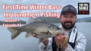 The Full Scale | First Time Winter Bass Impoundment Fishing