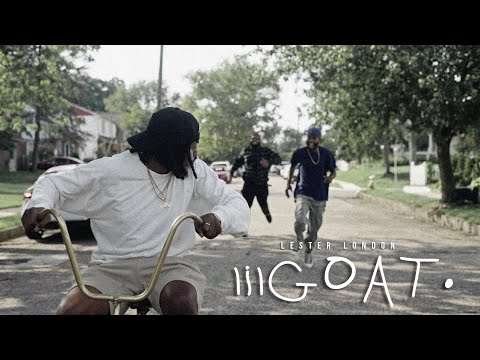 """Lester London - """"lilGOAT"""" (Official Music Video)"""