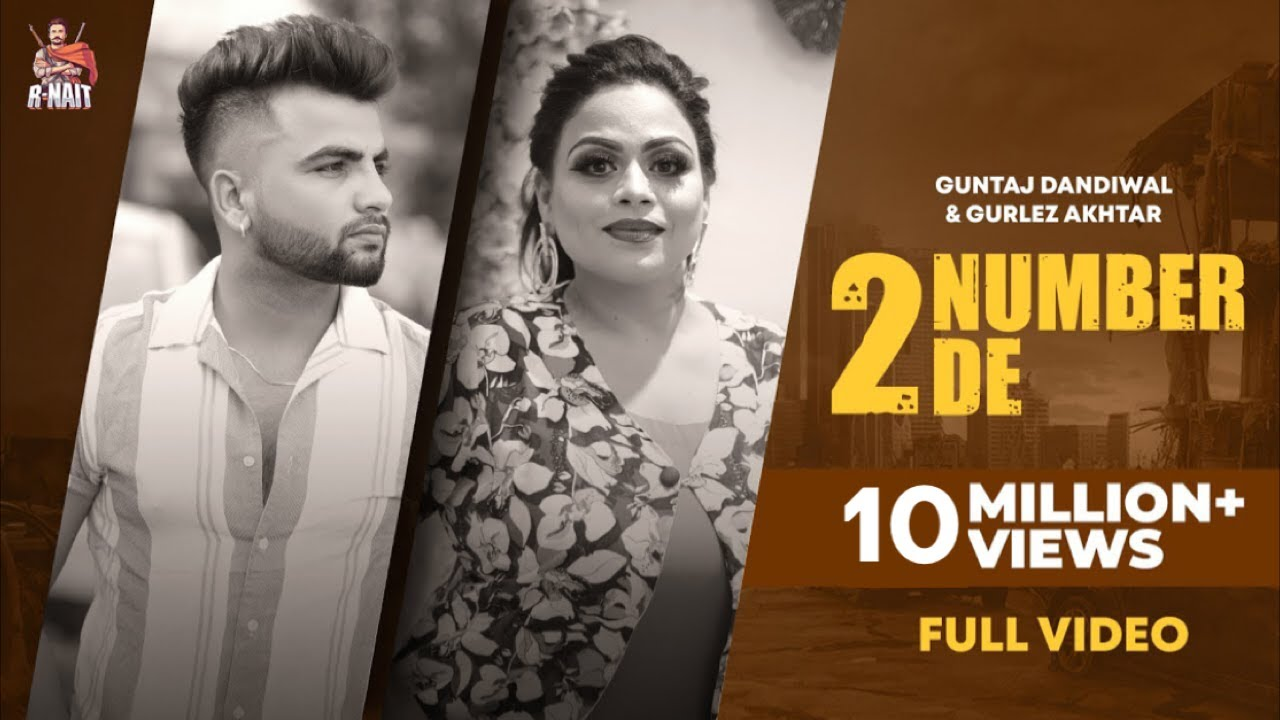 2 Number De (Official Video) | Guntaj Dandiwal | Gurlez Akhtar | R Nait | New Punjabi Songs