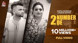 2 Number De (Official Video) | Guntaj Dandiwal | Gurlez Akhtar | R Nait | New Punjabi Songs