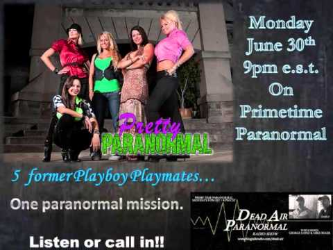 """Dead Air E. 244 Playboy Playmates Of """"Pretty Paranormal"""" On Dead Air Paranormal Radio"""