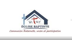 Culte Église Baptiste de Vitry-sur-Seine - Dimanche 17 Mai 2020