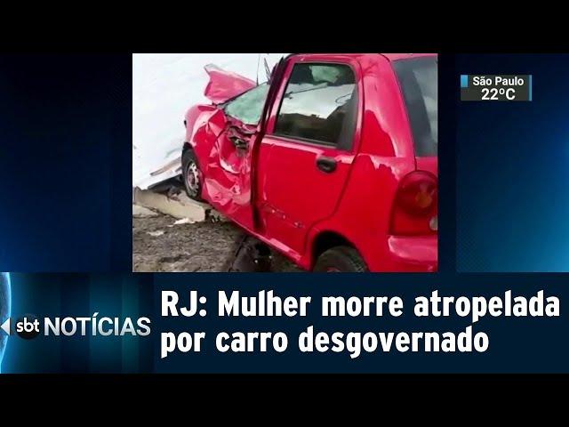 RJ: Mulher morre atropelada por carro desgovernado | SBT Notícias (22/02/2019)