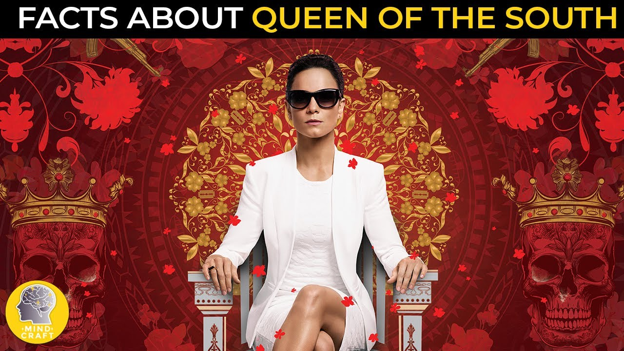 Facts About Queen Of The South Youtube