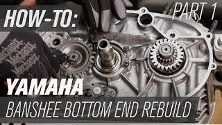 Yamaha Banshee Bottom End Rebuild   Part 1: Disassembly