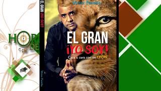 #ENTREVISTA El gran Yo Soy #LIBRO HORA DE TE #TV ESPECTACULAR. IMPACTANTE!