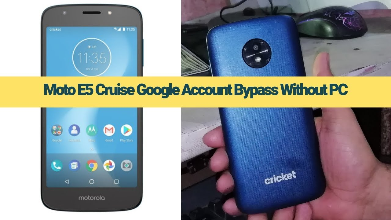 Moto E5 E5 Plus 8 0 0 Without PC google Account Bypass 100%Ok new mobile  cell phones