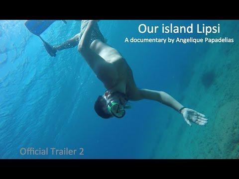 Our island Lipsi TRAILER 2 - Το νησί μας, Λειψοί Έλλαδα - Best Greek island Getaway