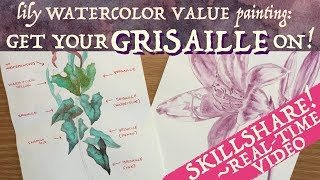 Grisaille Watercolor Painting: Skillshare Tutorial!