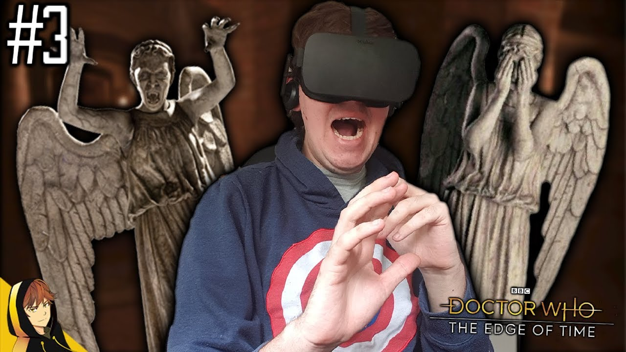 WEEPING ANGELS IN VR!! | Doctor Who The Edge of Time #3