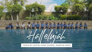 Hallelujah | Leonard Cohen | Cover by Centre Point School Choir
