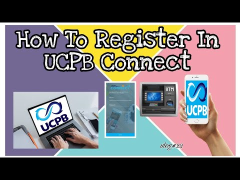 Видео: How To Register In UCPB Connect | Online Banking 2020
