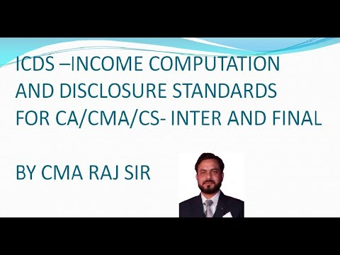 ICDS-  INCOME COMPUTATION AND DISCLOSURE STANDARDS FOR CA/CMA INTER , FINAL