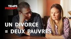 Temps Présent - Un divorce, ça fait (souvent) deux pauvres