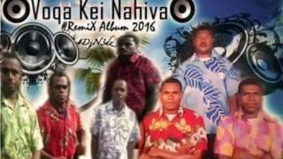 Va Vina'Vina _ Voqa Kei Nahiva (DJ N3dz)
