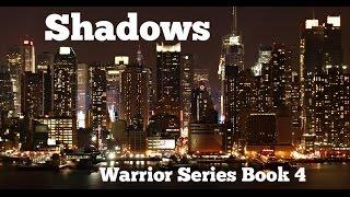 SHADOWS: Warrior Series Book 4