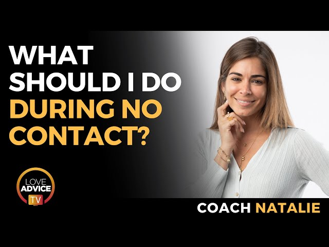 What Should I Do During No Contact? | 5 Things to Focus On Instead of Your Ex
