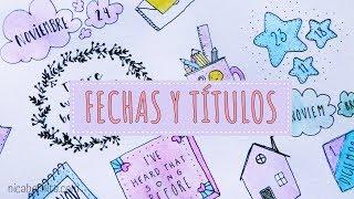 IDEAS FÁCILES PARA DECORAR APUNTES  💜 CÓMO DECORAR TÍTULOS Y FECHAS ❤  APUNTES BONITOS
